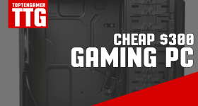A Good Cheap $300 Computer Build for 2016