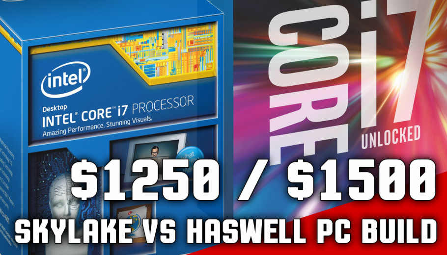 Skylake Gaming PC Builds