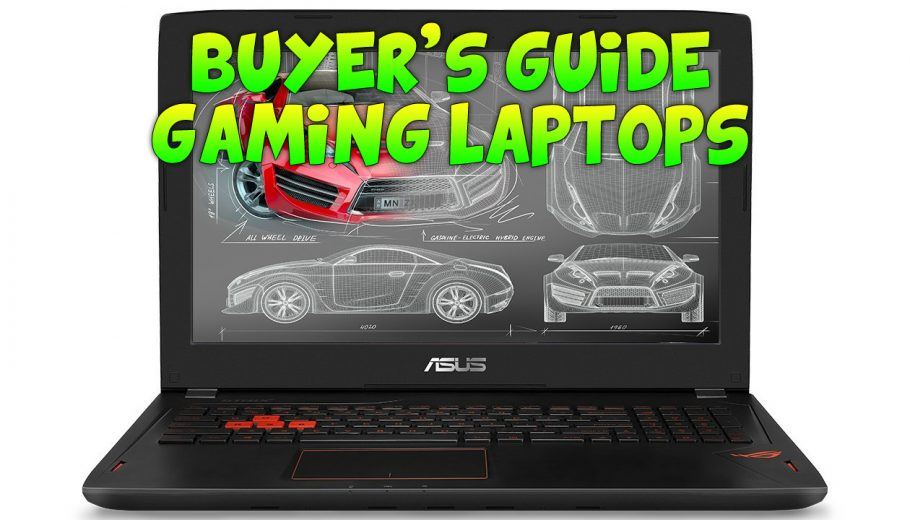 Guide for Buying a PC Gaming Laptop