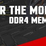 Best DDR4 Ram / Memory for the Money 2017