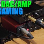 Best DAC and AMP Gaming Audio Solution for the Money 2018
