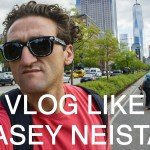 Vlog Camera and Gear for Vlogging Like Casey Neistat in 2018